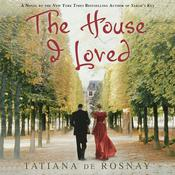 The House I Loved Audiobook, by Tatiana de Rosnay