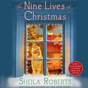 The Nine Lives of Christmas Audiobook, by Sheila Roberts