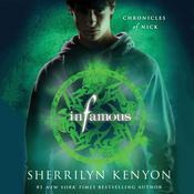Infamous: Chronicles of Nick Audiobook, by Sherrilyn Kenyon