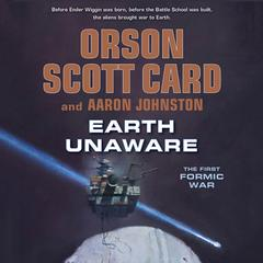 Earth Unaware Audiobook, by Orson Scott Card, Aaron Johnston, Aaron Johnson