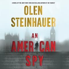An American Spy Audiobook, by Olen Steinhauer