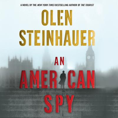 An American Spy: A Novel Audiobook, by Olen Steinhauer