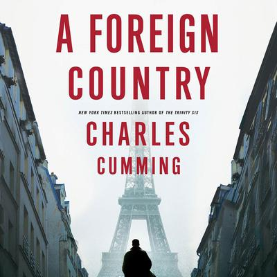 A Foreign Country: A Novel Audiobook, by Charles Cumming