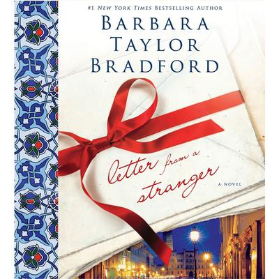 Letter from a Stranger: A Novel Audiobook, by Barbara Taylor Bradford
