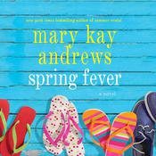 Spring Fever: A Novel, by Mary Kay Andrews
