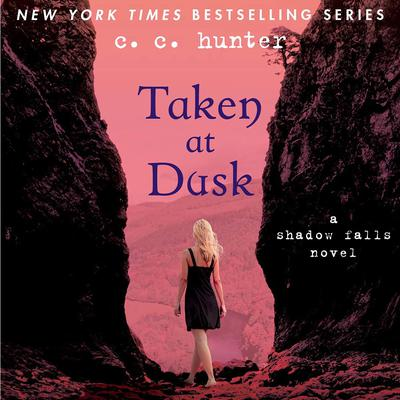 Taken at Dusk: A Shadow Falls Novel Audiobook, by