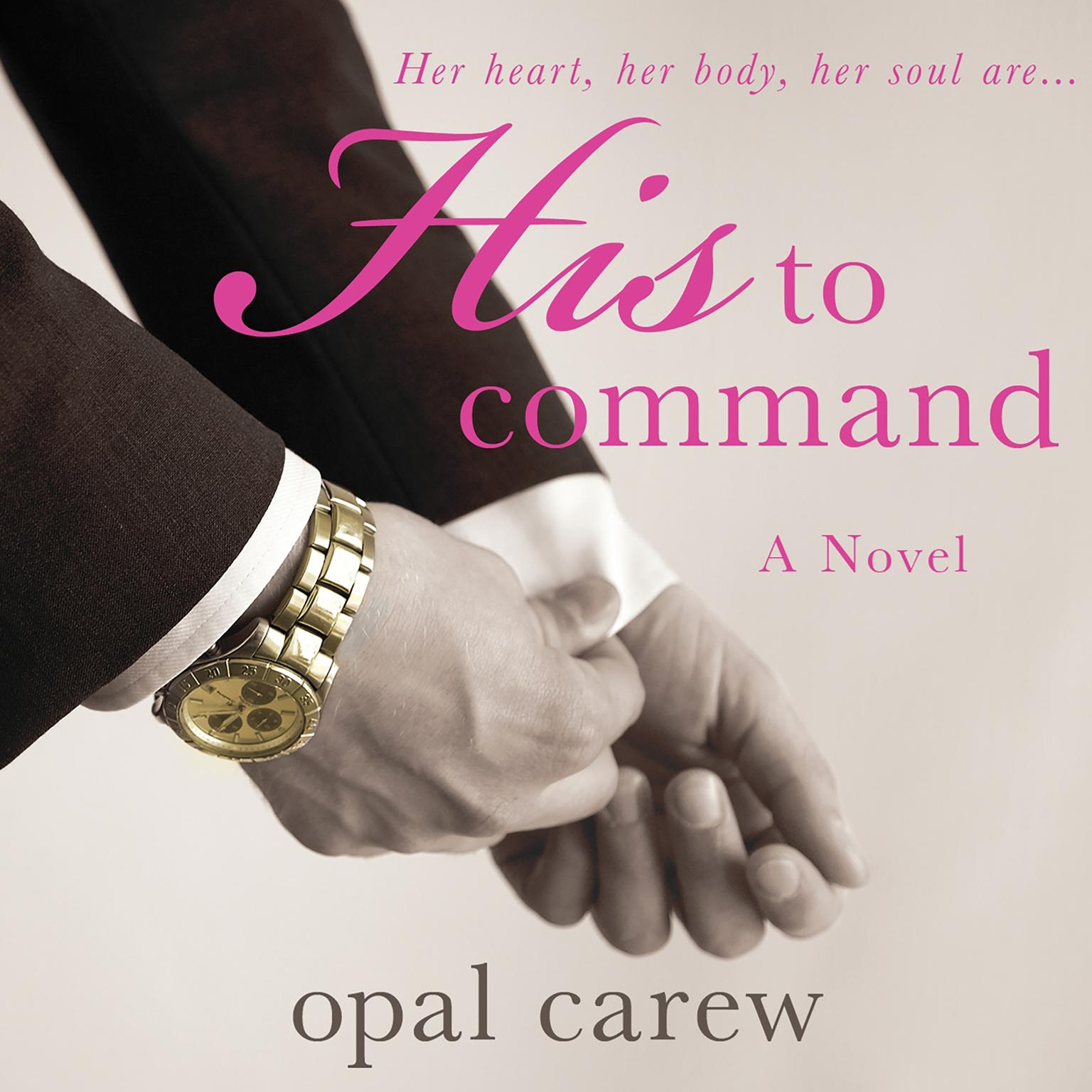 Printable His to Command Audiobook Cover Art