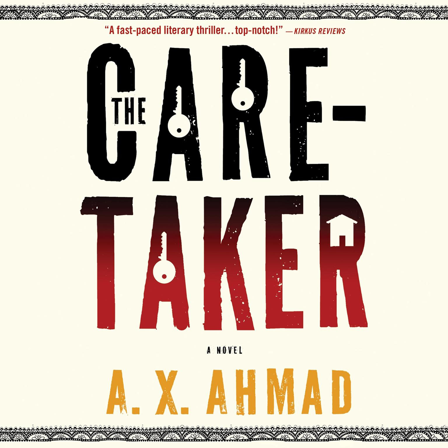 The Caretaker: A Ranjit Singh Novel Audiobook, by A. X. Ahmad