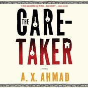 The Caretaker: A Ranjit Singh Novel, by A. X. Ahmad, A.X. Admad