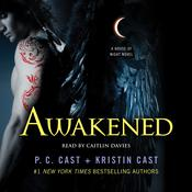 Awakened, by P. C. Cas