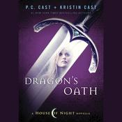 Dragons Oath Audiobook, by P. C. Cast, Kristin Cast