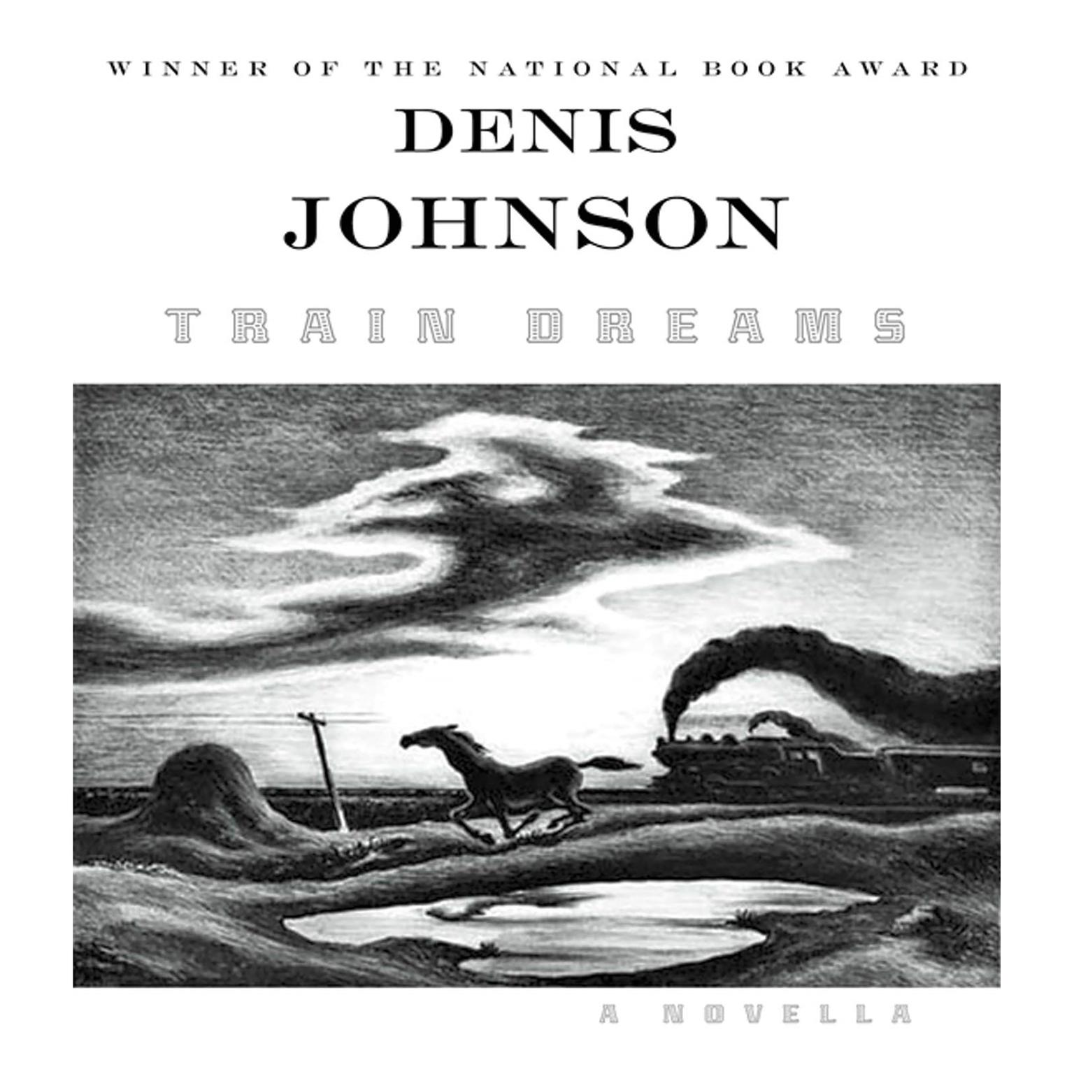 Printable Train Dreams: A Novella Audiobook Cover Art