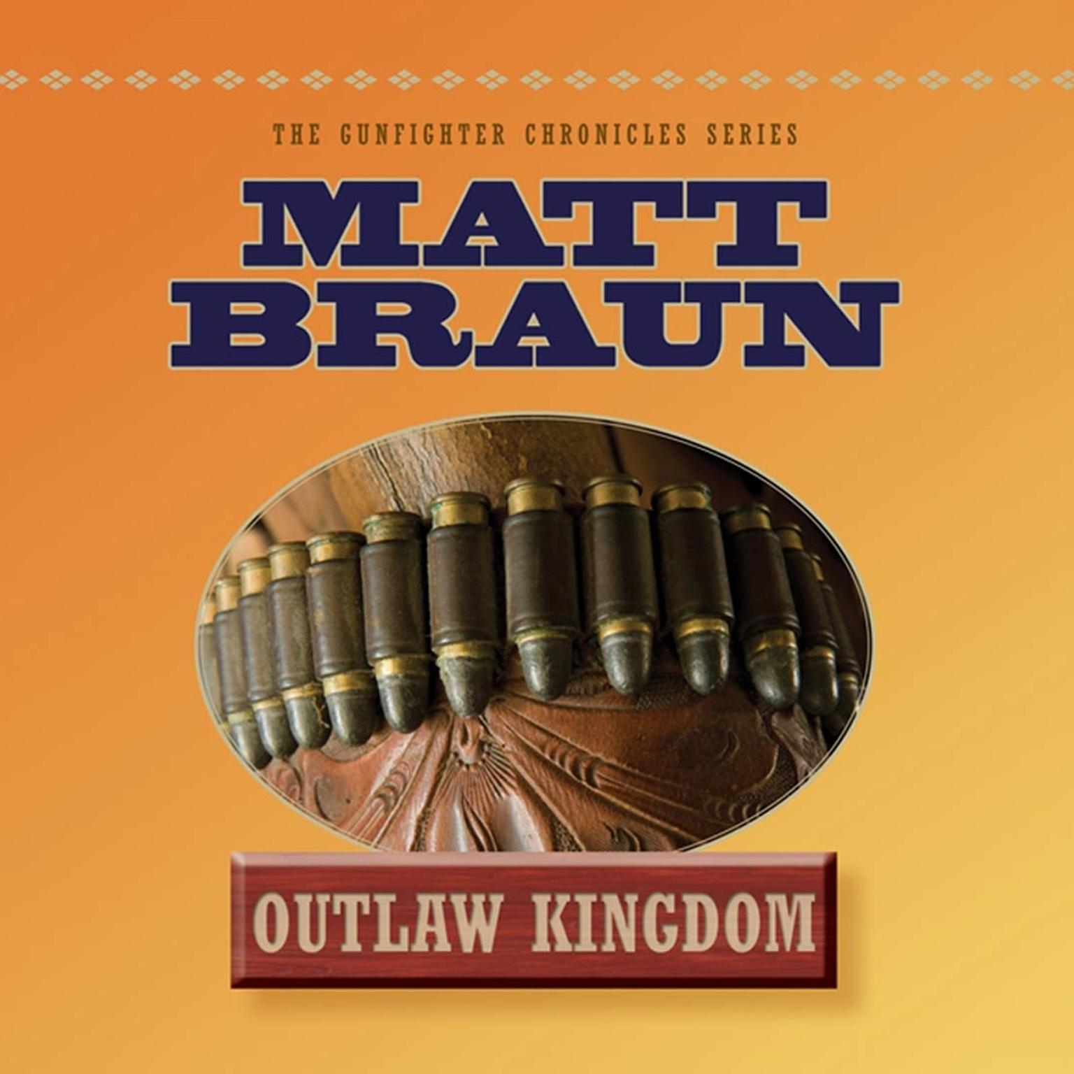 Printable Outlaw Kingdom: Bill Tilghman Was The Man Who Tamed Dodge City. Now He Faced A Lawless Frontier. Audiobook Cover Art