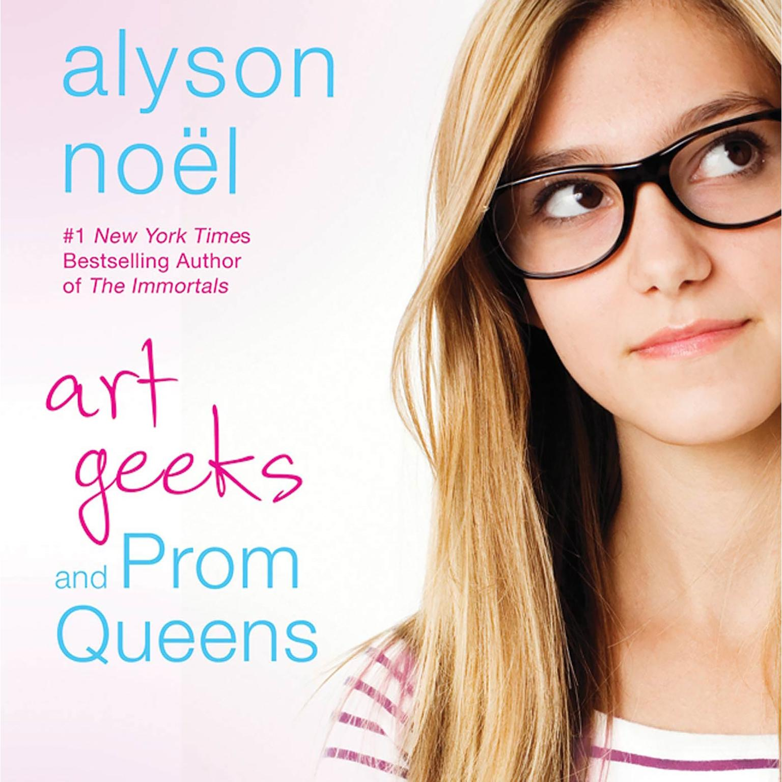 Printable Art Geeks and Prom Queens: A Novel Audiobook Cover Art