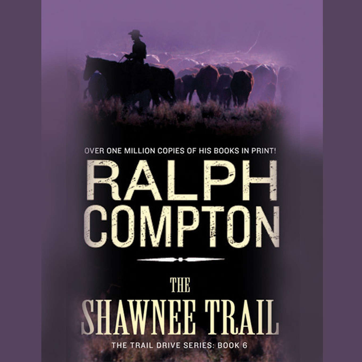 Printable The Shawnee Trail: The Trail Drive, Book 6 Audiobook Cover Art