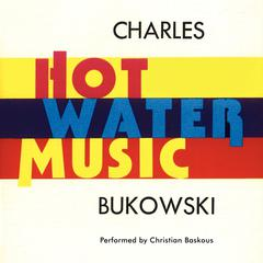 Hot Water Music Audiobook, by Charles Bukowski