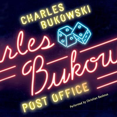 Post Office: A Novel Audiobook, by Charles Bukowski