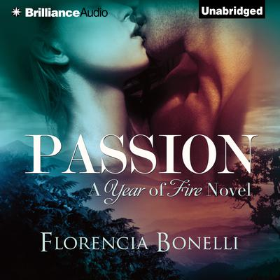 Passion Audiobook, by Florencia Bonelli