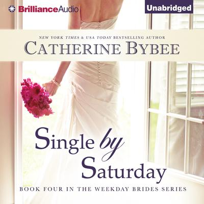 Single by Saturday Audiobook, by Catherine Bybee