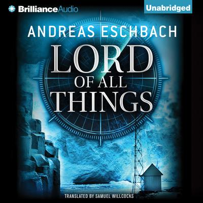 Lord of All Things Audiobook, by Andreas Eschbach