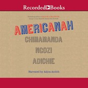 Americanah Audiobook, by Chimamanda Ngozi Adichie