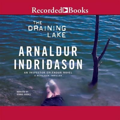 The Draining Lake Audiobook, by Arnaldur Indriðason