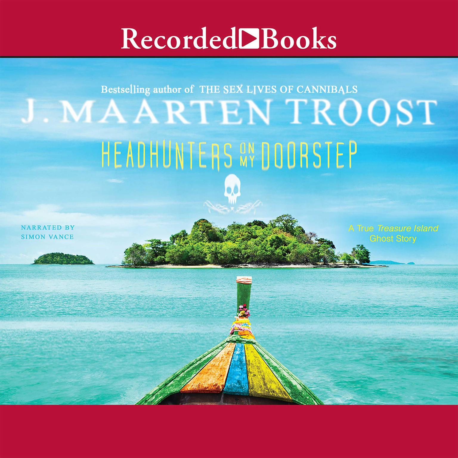 Printable Headhunters on My Doorstep: A True Treasure Island Ghost Story Audiobook Cover Art