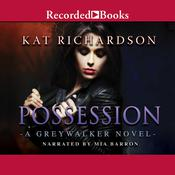 Possession Audiobook, by Kat Richardson