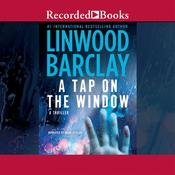 A Tap on the Window Audiobook, by Linwood Barclay