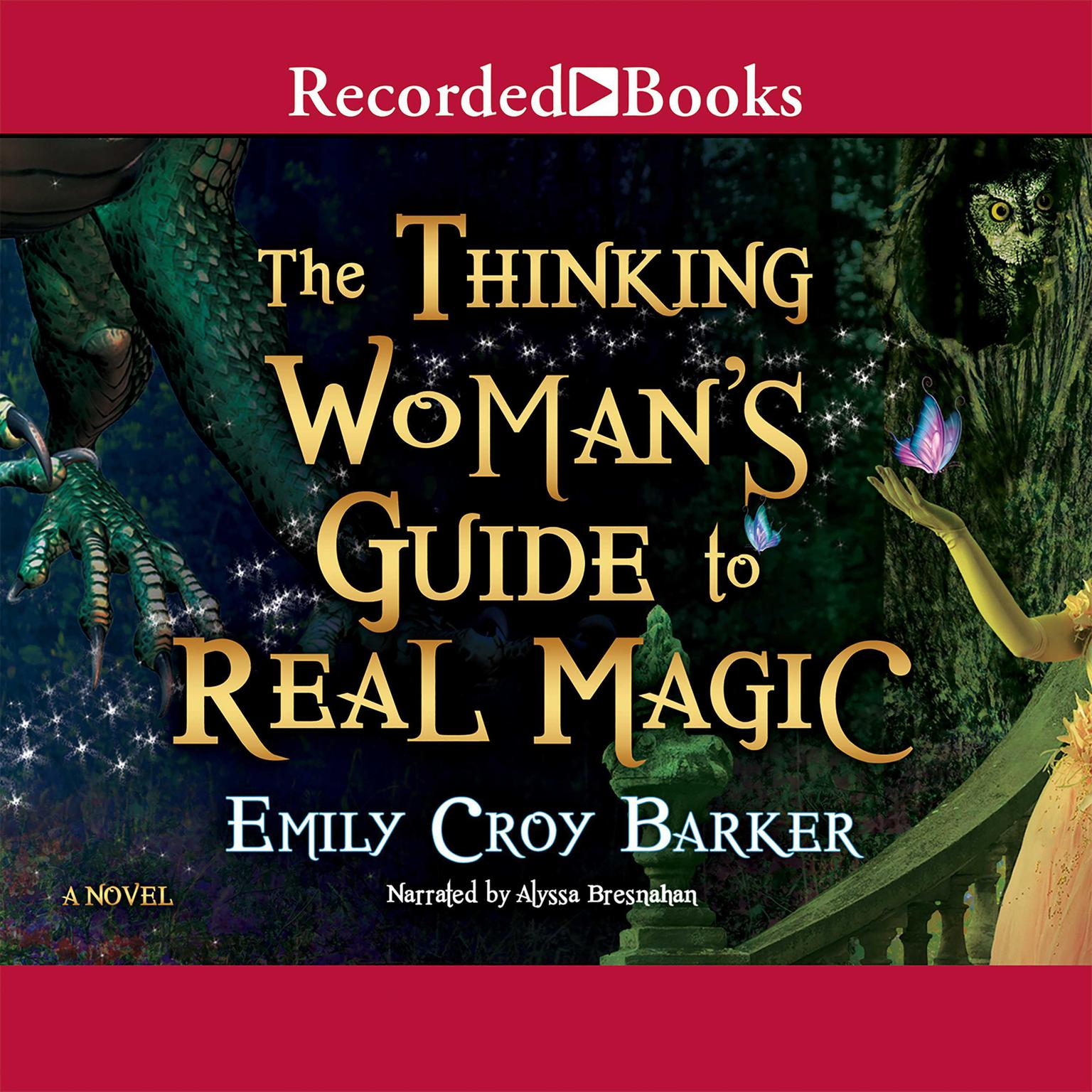 Printable The Thinking Woman's Guide to Real Magic Audiobook Cover Art