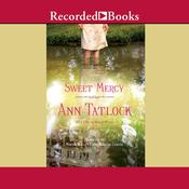 Sweet Mercy Audiobook, by Ann Tatlock