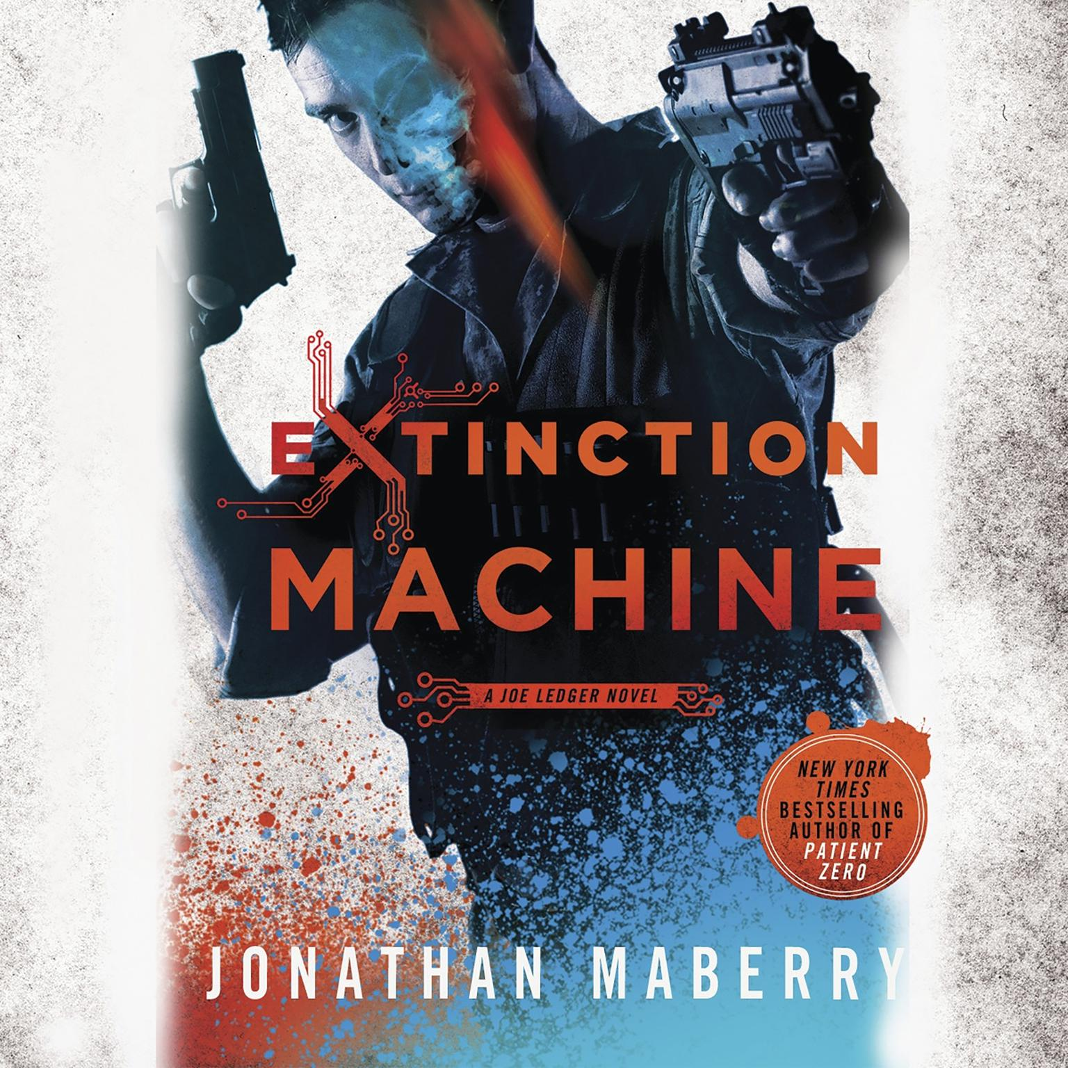Printable Extinction Machine: A Joe Ledger Novel Audiobook Cover Art