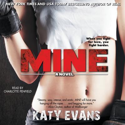 Mine Audiobook, by Katy Evans
