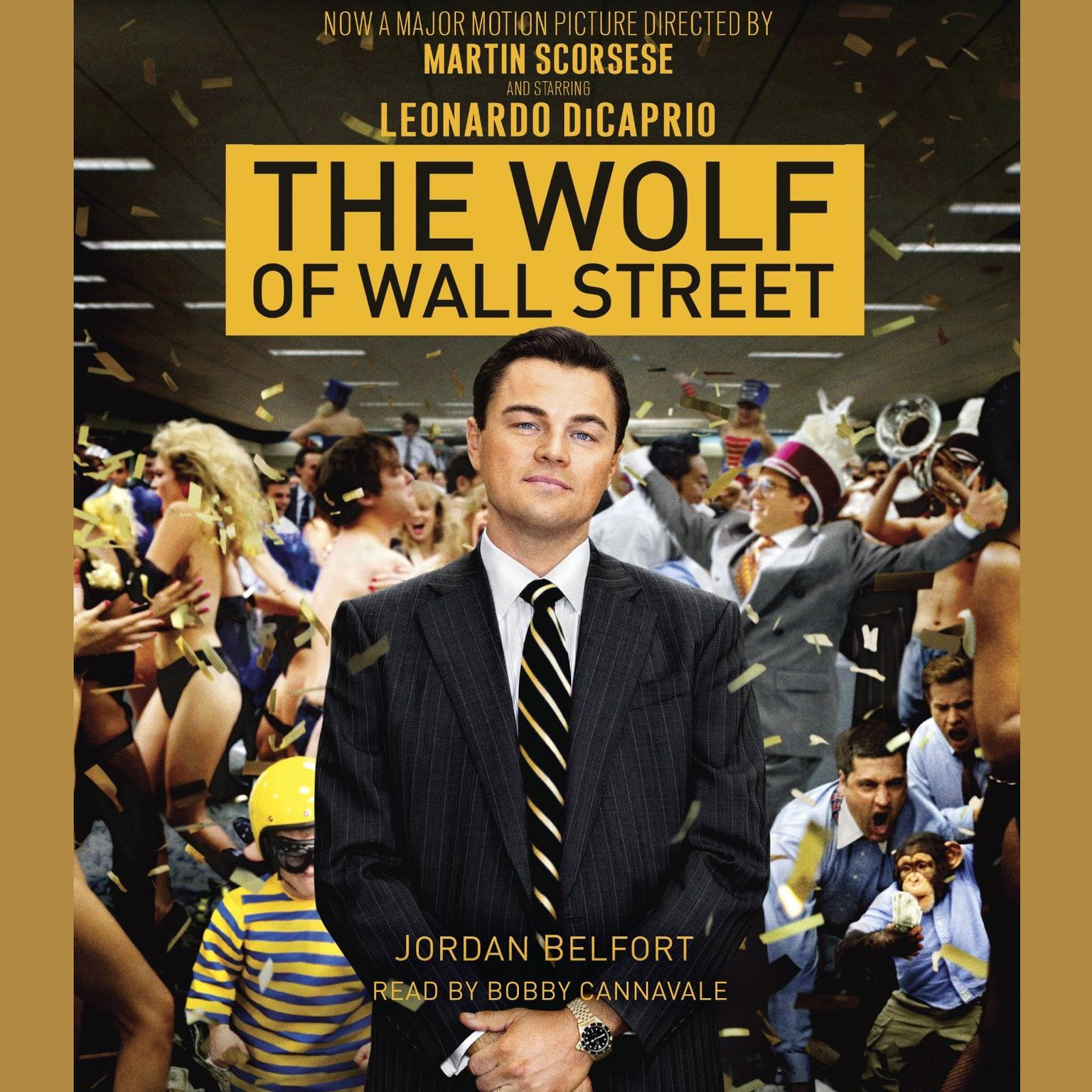 Printable The Wolf of Wall Street (Movie Tie-in Edition) Audiobook Cover Art