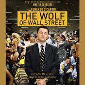 The Wolf of Wall Street (Movie Tie-in Edition), by Jordan Belfort