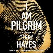 I Am Pilgrim: A Thriller Audiobook, by Terry Hayes
