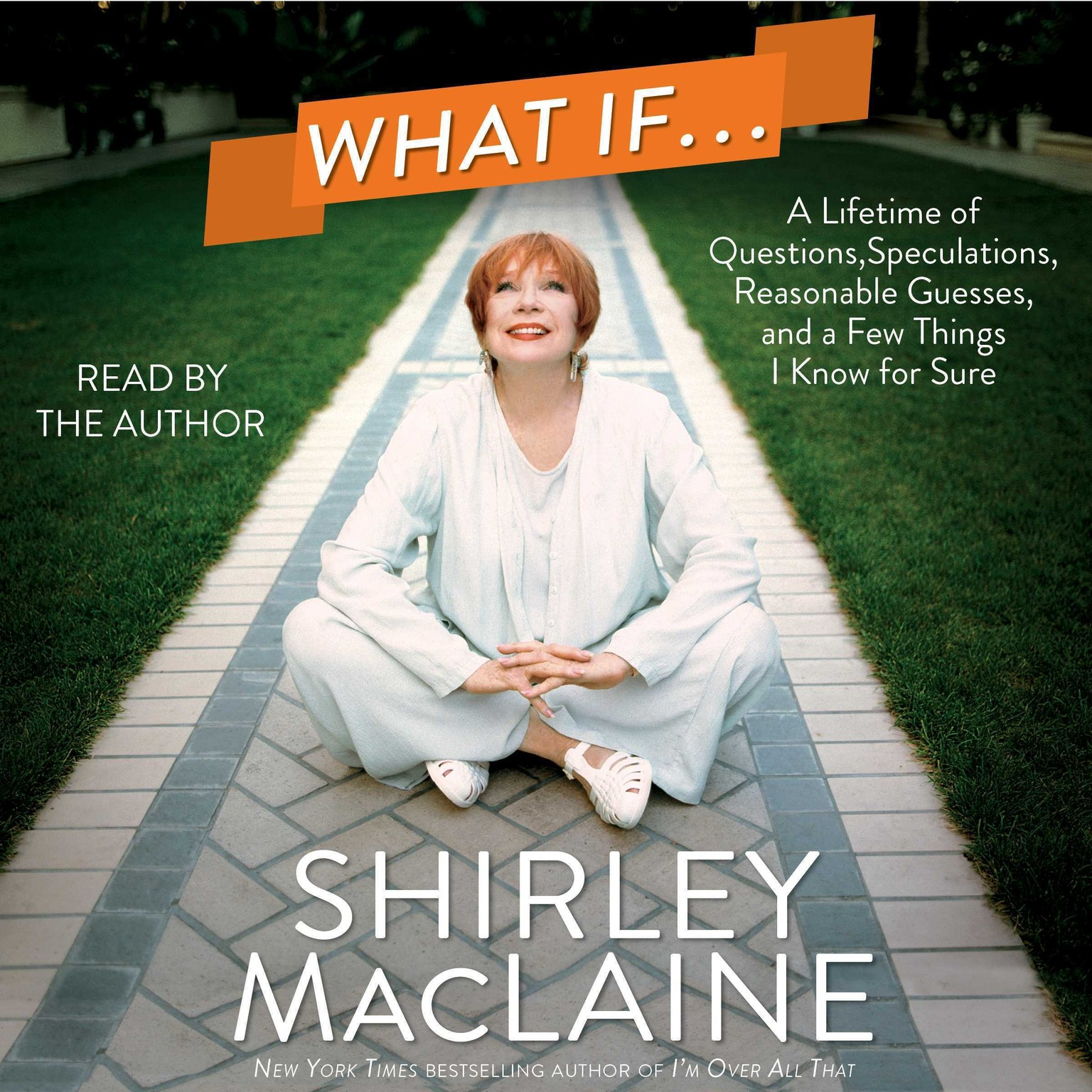 Printable What If…: A Lifetime of Questions, Speculations, Reasonable Guesses, and a Few Things I Know for Sure Audiobook Cover Art