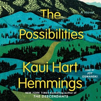The Possibilities: A Novel Audiobook, by Kaui Hart Hemmings
