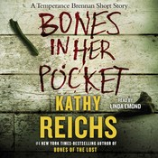 Bones in Her Pocket Audiobook, by Kathy Reichs