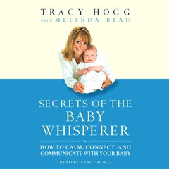Secrets of the Baby Whisperer Audiobook, by Tracy Hogg