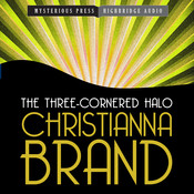 The Three-Cornered Halo Audiobook, by Christianna Brand
