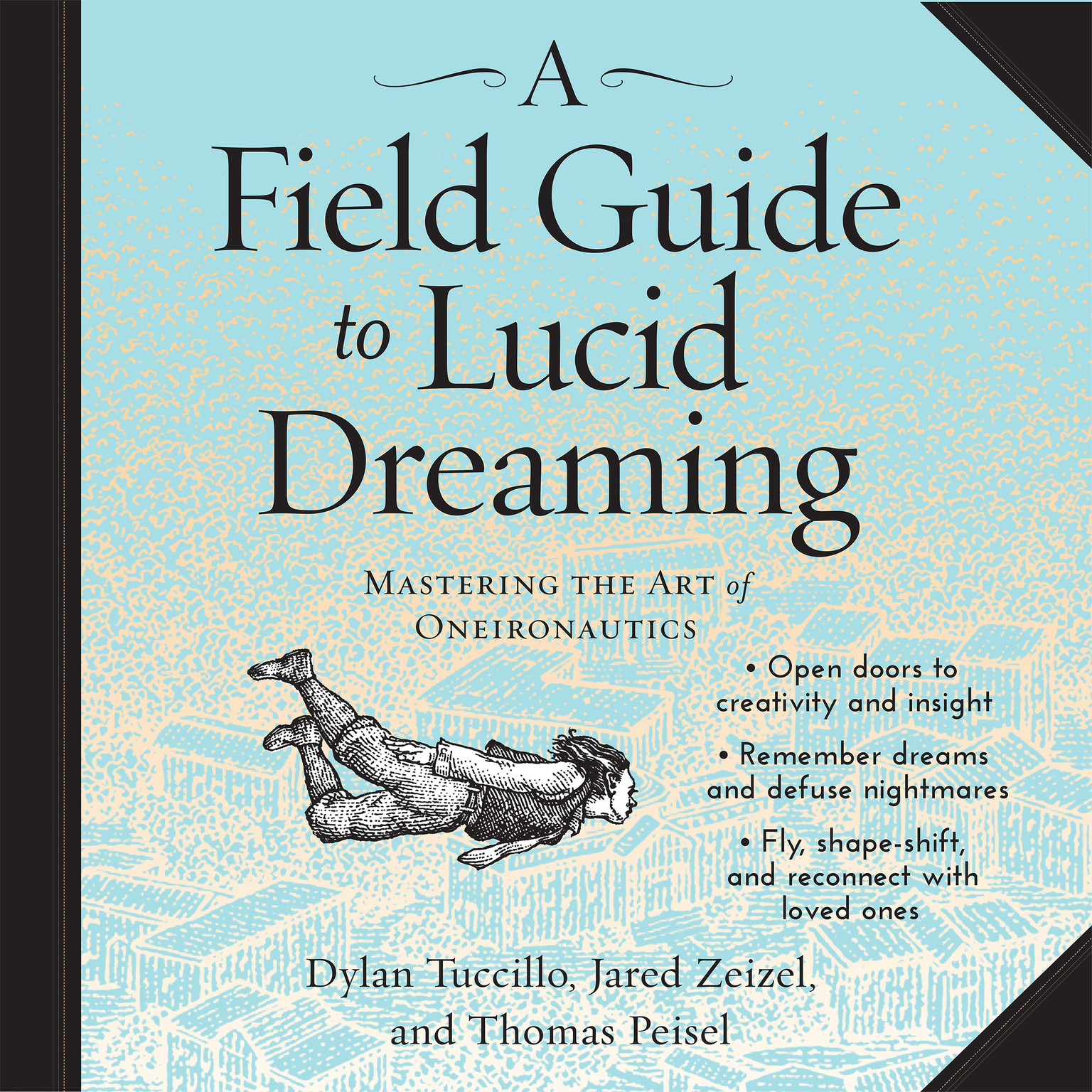 Printable A Field Guide to Lucid Dreaming: Mastering the Art of Oneironautics Audiobook Cover Art