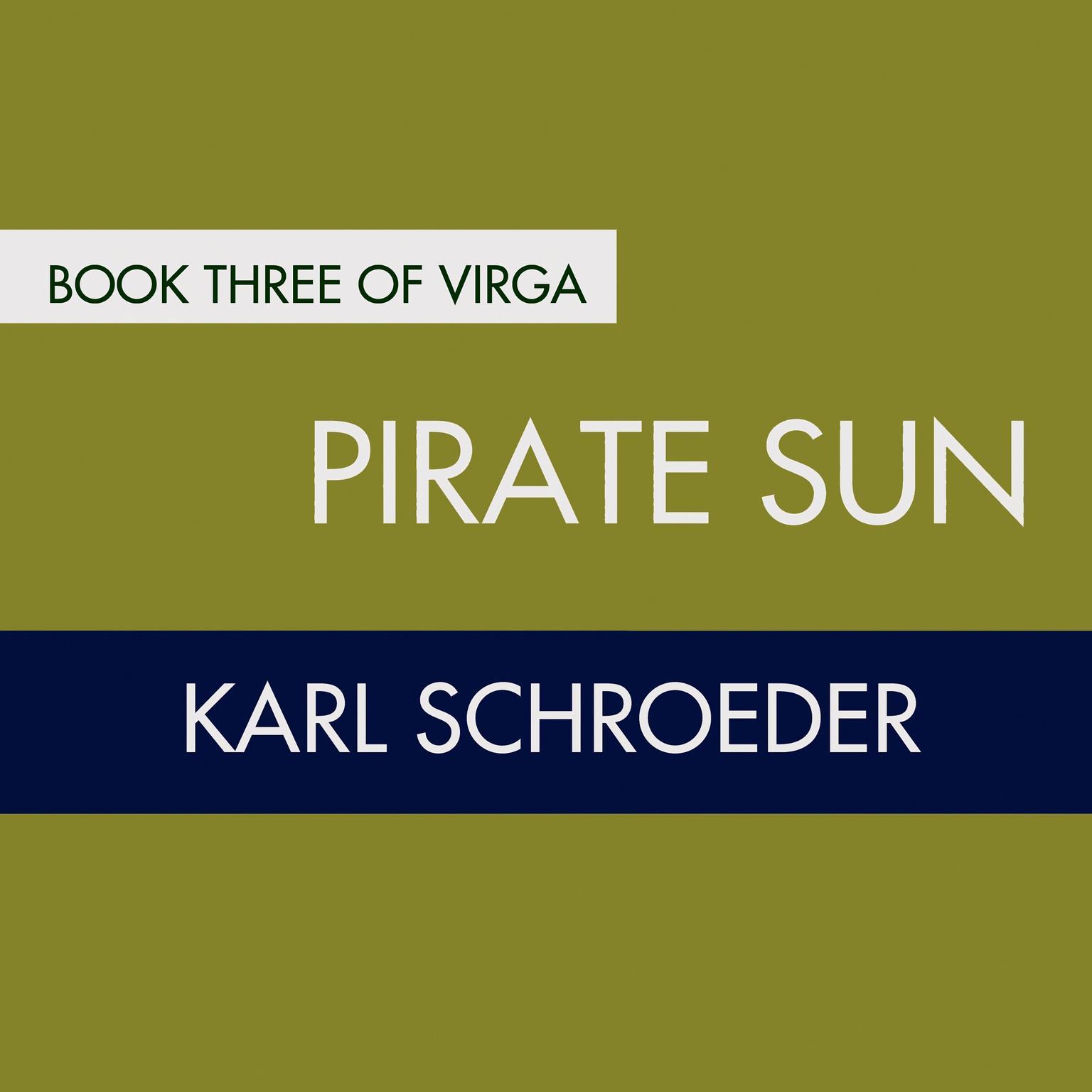 Printable Pirate Sun: Book Three of Virga Audiobook Cover Art