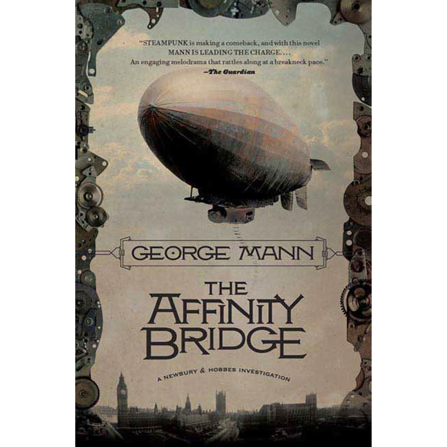 Printable The Affinity Bridge: A Newbury & Hobbes Investigation Audiobook Cover Art
