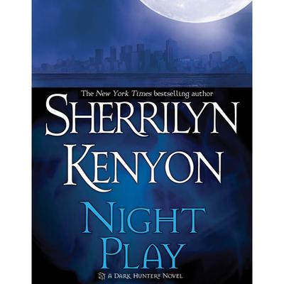 Night Play Audiobook, by Sherrilyn Kenyon
