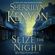 Seize the Night Audiobook, by Sherrilyn Kenyon