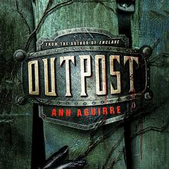 Outpost Audiobook, by Ann Aguirre