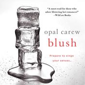 Blush Audiobook, by Opal Carew