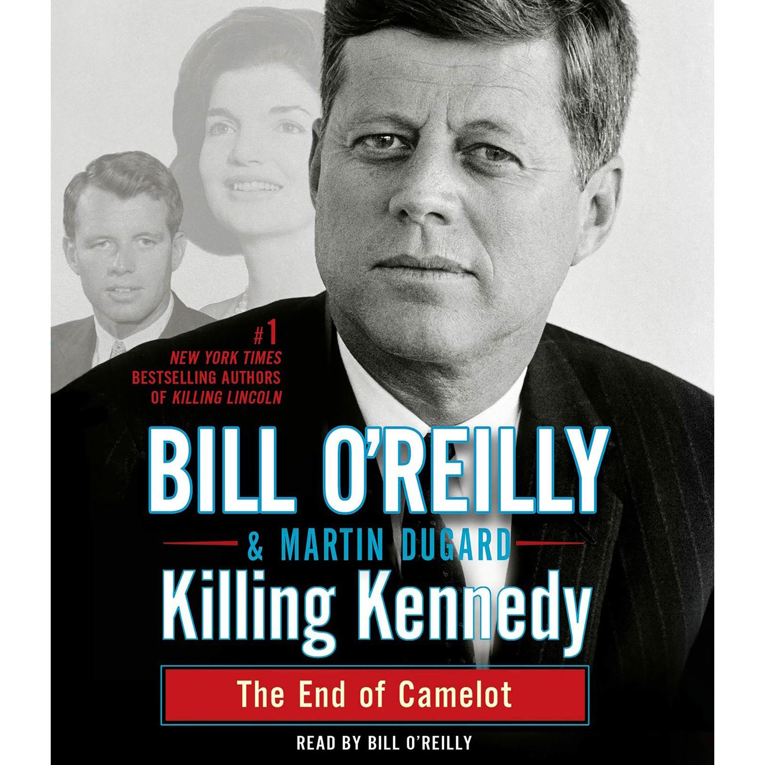 Printable Killing Kennedy: The End of Camelot Audiobook Cover Art