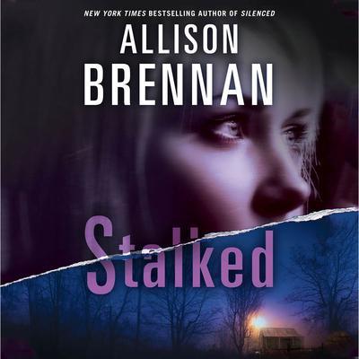 Stalked Audiobook, by Allison Brennan